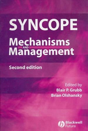 Syncope: Mechanisms and Management, 2nd Edition (1405122072) cover image