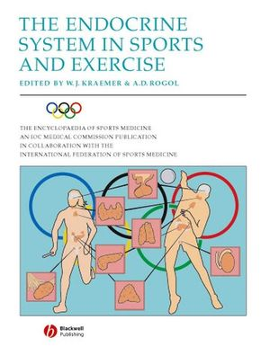 The Encyclopaedia of Sports Medicine: An IOC Medical Commission Publication, Volume XI, The Endocrine System in Sports and Exercise (1405130172) cover image