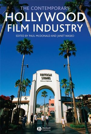 The Contemporary Hollywood Film Industry (1405133872) cover image