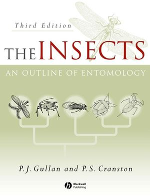 The Insects: An Outline of Entomology, 3rd Edition
