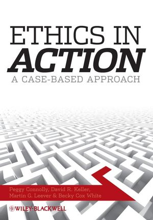 Ethics In Action: A Case-Based Approach (1405170972) cover image