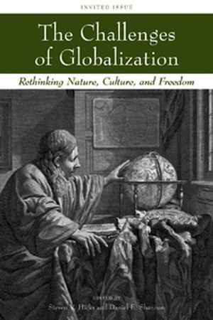 The Challenges of Globalization: Rethinking Nature, Culture, and Freedom (1405173572) cover image