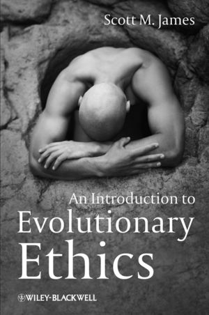 An Introduction to Evolutionary Ethics (1405193972) cover image