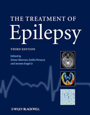 The Treatment of Epilepsy, 3rd Edition