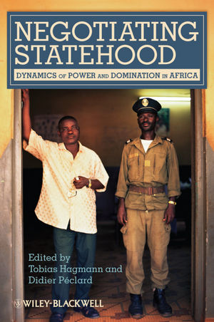 Negotiating Statehood: Dynamics of Power and Domination in Africa (1444395572) cover image