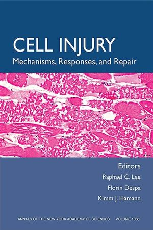 Cell Injury: Mechanisms, Responses, and Therapeutics, Volume 1066