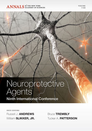 Neuroprotective Agents: Ninth International Conference, Volume 1199