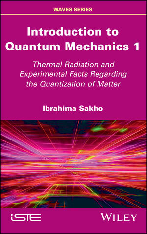 Introduction to Quantum Mechanics 1: Thermal Radiation and Experimental Facts Regarding the Quantization of Matter