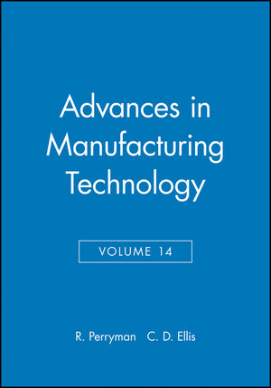 Advances in Manufacturing Technology, Volume 14