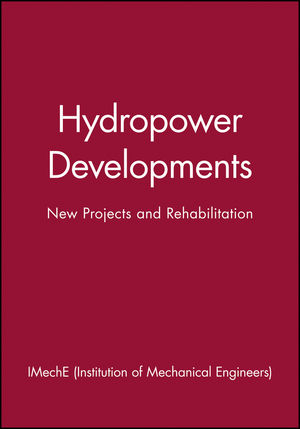 Hydropower Developments: New Projects and Rehabilitation