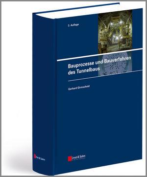 Bauprozesse und Bauverfahren des Tunnelbaus, 3rd Edition