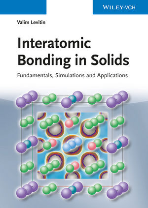 Interatomic Bonding in Solids: Fundamentals, Simulation, and Applications