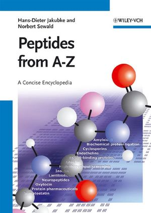 Peptides from A to Z: A Concise Encyclopedia (3527621172) cover image