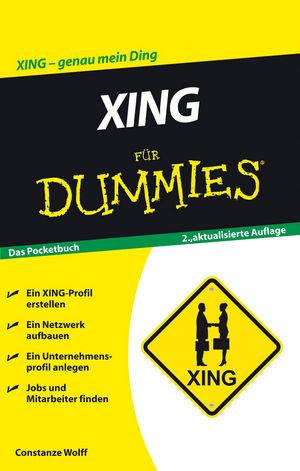 XING für Dummies, 2. Auflage
