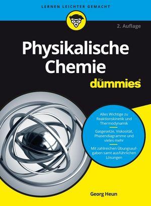 Physikalische Chemie fürDummies, 2. Auflage