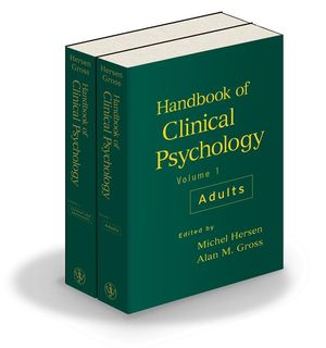 Handbook of Clinical Psychology, 2 Volume Set (Volume 1 Adults; Volume 2 Children and Adolescents)