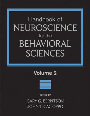 Handbook of Neuroscience for the Behavioral Sciences, Volume 2