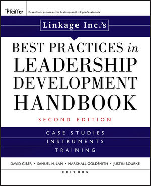 Linkage Inc's Best Practices in Leadership Development Handbook: Case Studies, Instruments, Training, 2nd Edition
