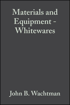Materials and Equipment - Whitewares, Volume 17, Issue 1