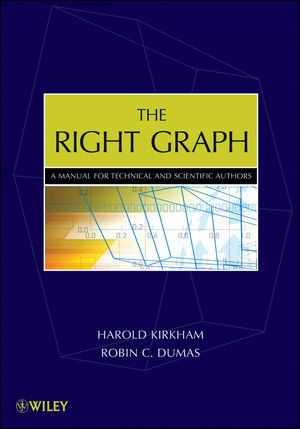 The Right Graph: A Manual for Technical and Scientific Authors (0470405473) cover image