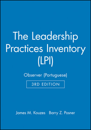 The Leadership Practices Inventory (LPI): Observer (Portuguese), 3rd Edition