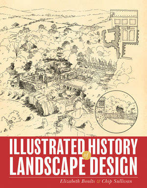 Illustrated History of Landscape Design (0470640073) cover image