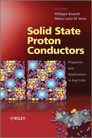 Solid State Proton Conductors: Properties and Applications in Fuel Cells (0470669373) cover image