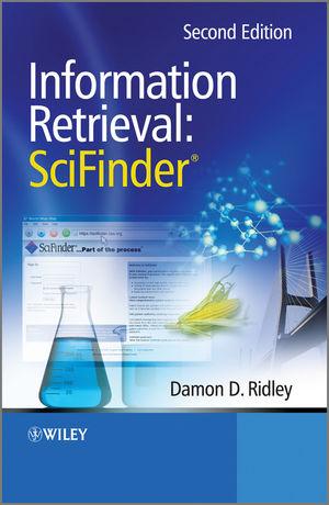 Information Retrieval: SciFinder, 2nd Edition