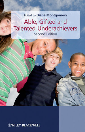Able, Gifted and Talented Underachievers, 2nd Edition (0470740973) cover image