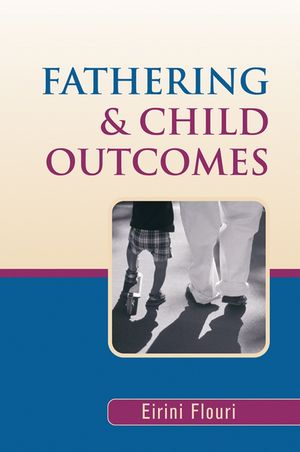 Fathering and Child Outcomes (0470861673) cover image