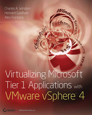Virtualizing Microsoft Tier 1 Applications with VMware vSphere 4 (0470908173) cover image