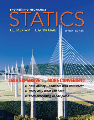 Engineering Mechanics: Statics, 7th Edition Binder Ready Version