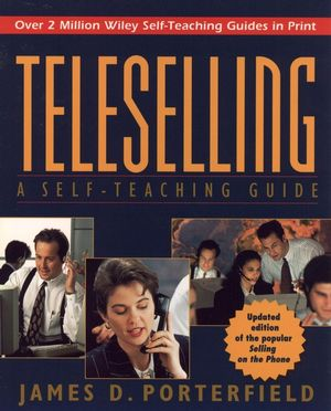 Teleselling: A Self-Teaching Guide, 2nd Edition
