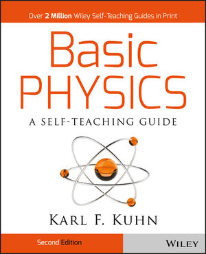 Basic Physics: A Self-Teaching Guide, 2nd Edition (0471134473) cover image