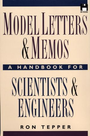 Model Letters and Memos: A Handbook for Scientists and Engineers