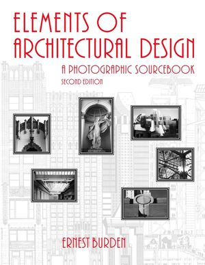 Architectural Design Wiley wiley: elements of architectural design: a photographic sourcebook