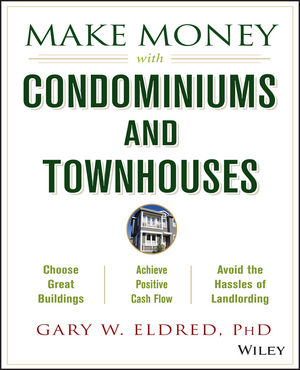 Make Money with Condominiums and Townhouses (0471481173) cover image