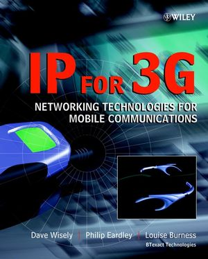 IP for 3G: Networking Technologies for Mobile Communications