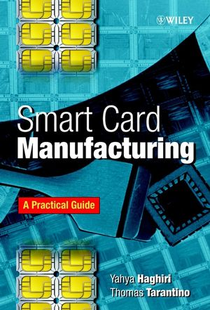 Smart Card Manufacturing: A Practical Guide