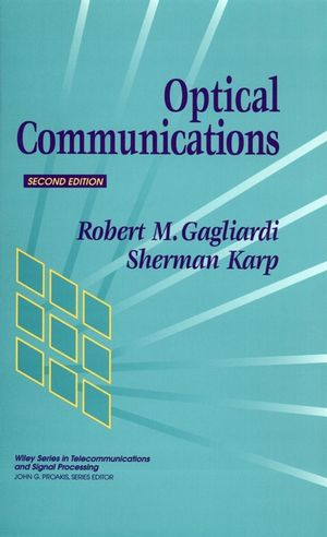 Optical Communications, 2nd Edition