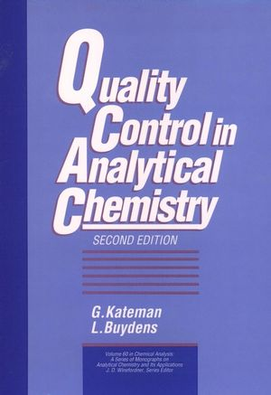 Quality Control in Analytical Chemistry, 2nd Edition