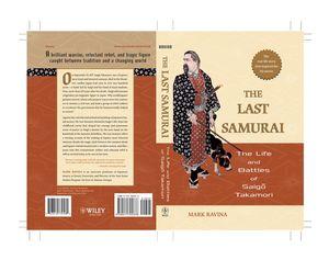 the life accomplishments and death of saigo takamori Transcript of the last samurai: the life and battles the life and battles of saigo takamori saigo became even more popular after death that the government.