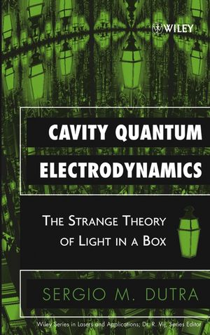 Cavity Quantum Electrodynamics: The Strange Theory of Light in a Box  (0471713473) cover image