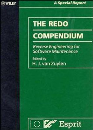 The REDO Compendium: Reverse Engineering for Software Maintenance (0471936073) cover image