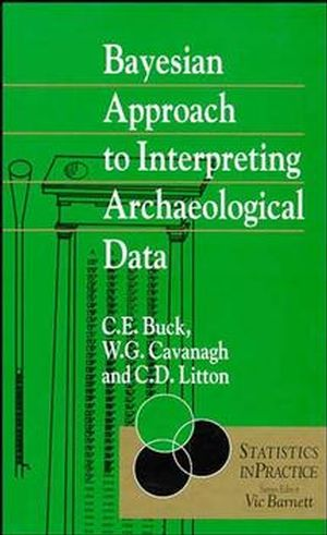 Bayesian Approach to Intrepreting Archaeological Data (0471961973) cover image
