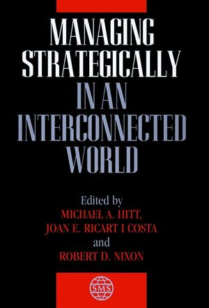 Managing Strategically in an Interconnected World