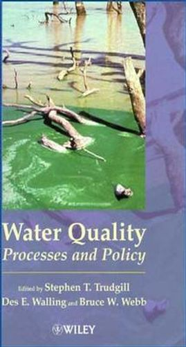 Water Quality: Processes and Policy