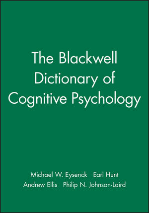 The Blackwell Dictionary of <span class='search-highlight'>Cognitive</span> <span class='search-highlight'>Psychology</span>