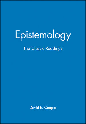Epistemology: The Classic Readings (0631210873) cover image