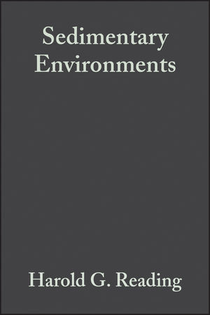 Sedimentary Environments: Processes, Facies and Stratigraphy, 3rd Edition